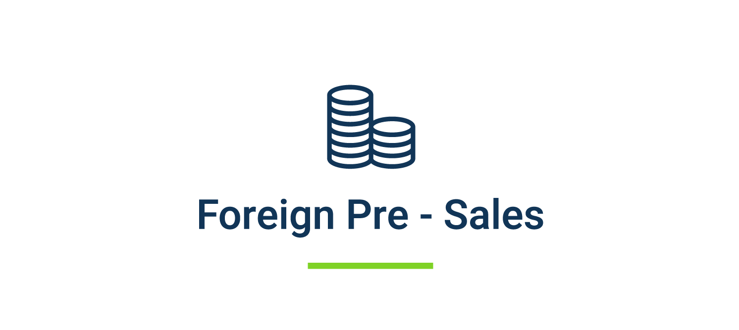 Foreign Pre - Sales